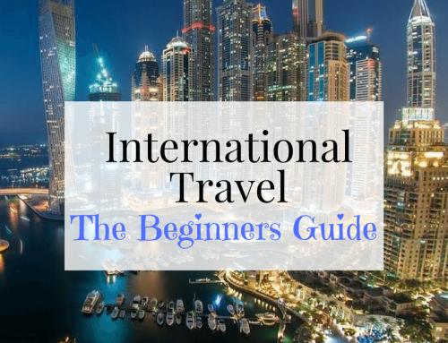 International Travel – Beginners Guide