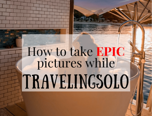 How to take EPIC pictures while traveling solo