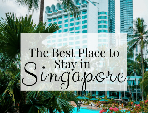 The Best Place to Stay in Singapore