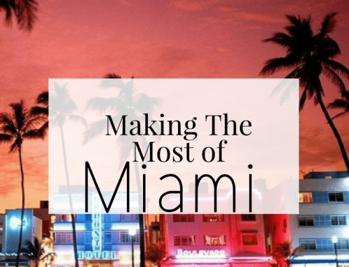 Making The Most Of Your Miami Holiday