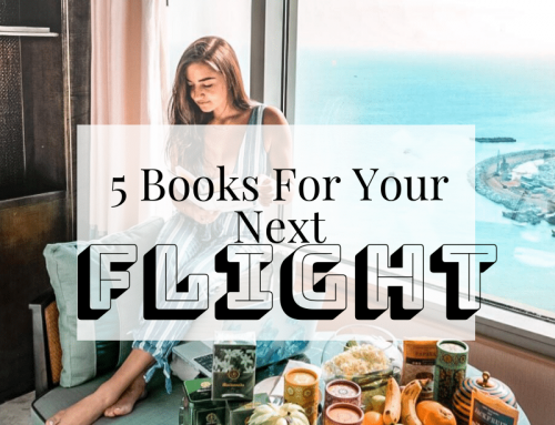5 Books You Absolutely Must Read During Your Next Flight