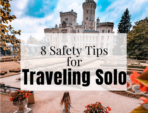 Getting Over Safety Concerns Before Traveling Solo: 8 Important Tips