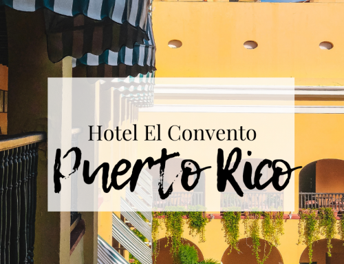 Staying at Hotel El Convento in Old San Juan, Puerto Rico
