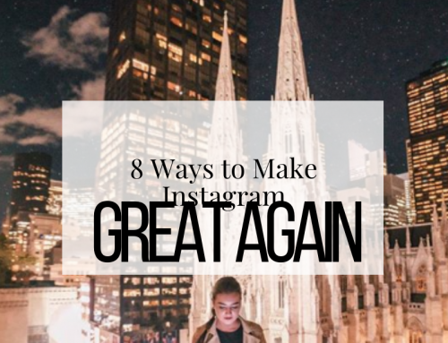 The Social Media Plague: 8 Ways to Make Instagram Great Again