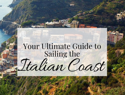 Your Ultimate Guide to Sailing in Italy and Exploring The Coast