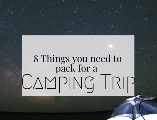 8 Things Every Adventurer Should Pack in Their Hiking & Camping Bag