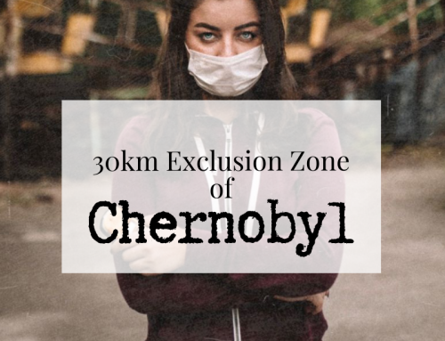 5 Things You Need to Know Before Visiting the Chernobyl Exclusion Zone