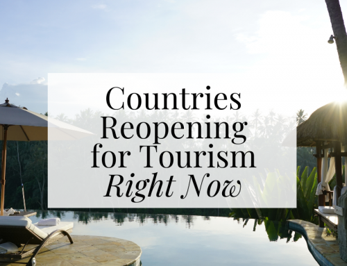 Countries Open for Tourism Now: Complete & Updated List