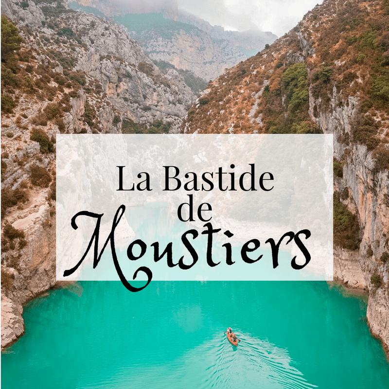 La Bastide de Moustiers