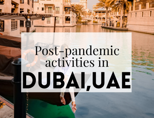 Post Pandemic Activities in Dubai, United Arab Emirates